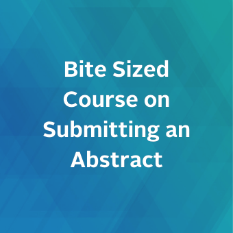 Bite Sized Course on Submitting a Abstract