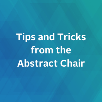 Tips and Tricks from the Abstract Chair